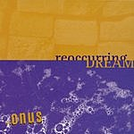 The Onus Reoccurring Dream