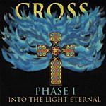 Cross Into The Light Eternal