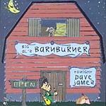 Dave James Big Al's Barnburner