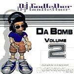 DJ Godfather Da Bomb, Vol.2