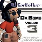DJ Godfather Da Bomb, Vol.3