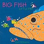 Karl Williams Big Fish Little Fish