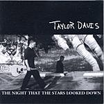 Taylor Davis The Night That The Stars Looked Down