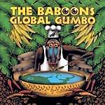The Baboons Global Gumbo