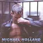 Michael Holland Darkness Falls