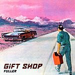 Gift Shop Fuller