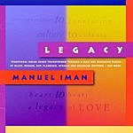 Manuel Iman Legacy