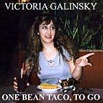 Victoria Galinsky One Bean Taco, To Go