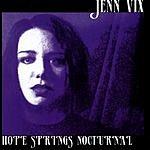 Jenn Vix Hope Springs Nocturnal