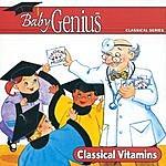 Itm Presents Baby Genius: Classical Vitamins
