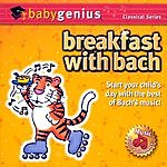Itm Presents Baby Genius: Breakfast With Bach
