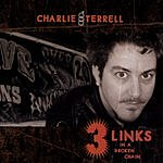 Charlie Terrell 3 Links In A Broken Chain