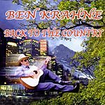 Ben Krahne Back To The Country