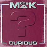 The M.A.K. Curious
