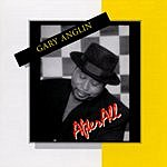 Gary Anglin After All