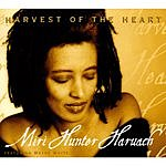 Miri Hunter Haruach Harvest Of The Heart