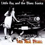 Little Ray And The Blues Sonics Hot Rod Blues