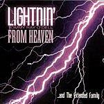 Tommy Ray O'Dell Lightnin' From Heaven