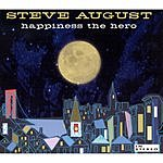Steve August Happiness The Hero