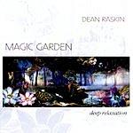 Dean Raskin Magic Garden-Deep Relaxation