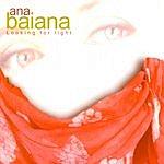 Ana Baiana Looking For Light