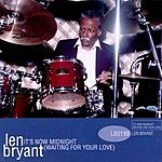 Len Bryant It's Now Midnight (Waiting For Your Love)