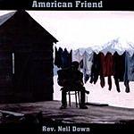 Rev. Neil Down American Friend