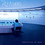 Reason Machine & Man