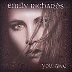 Emily Richards You Give