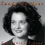 Sandy Gardner Everything I Love