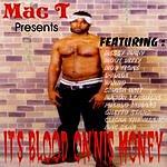 Mac T It's Blood On'nis Money