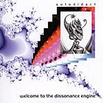 Autodidact Welcome To The Dissonance Engine