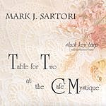 Mark Sartori Table For Two At The Cafe Myst