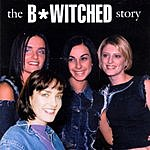 B*Witched B-Witched Story