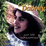 Carol Dabney Just My Imagination