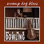 Mike Dowling Swamp Dog Blues