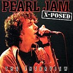 Pearl Jam Pearl Jam X-Posed: The Interview