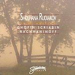Shoshana Rudiakov Piano Works By Chopin, Scriabin, Rachmaninoff