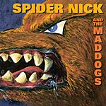 Spider Nick & The Maddogs Voyage To The Palace Of Kali