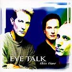 Eye Talk This Time