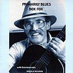 Bob Fox Primarily Blues