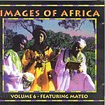 Mateo Images Of Africa Vol.6