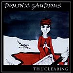 Dominic Gaudious The Clearing