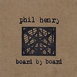 Phil Henry Board By Board