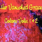 Her Vanished Grace Colors Vols. 1 & 2