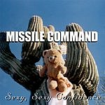 Missile Command Sexy, Sexy Confidence