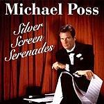 Michael Poss Silver Screen Serenades