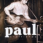 Paul & Friends Hang On To Your Dreams