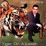Ken Gioffre Tiger On A Leash