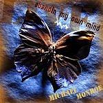 Michael Monroe Live - Abandin My Own Mind
